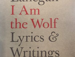 Screaming Trees & Mark Lanegan Fans – I Am the Wolf