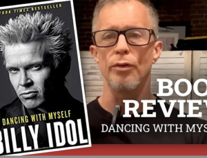 """Billy Idol's Book – """"Dancing with Myself"""""""